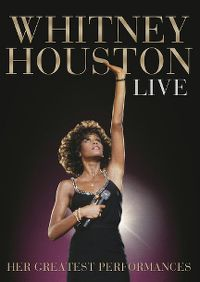 Cover Whitney Houston - Live - Her Greatest Performances [DVD]
